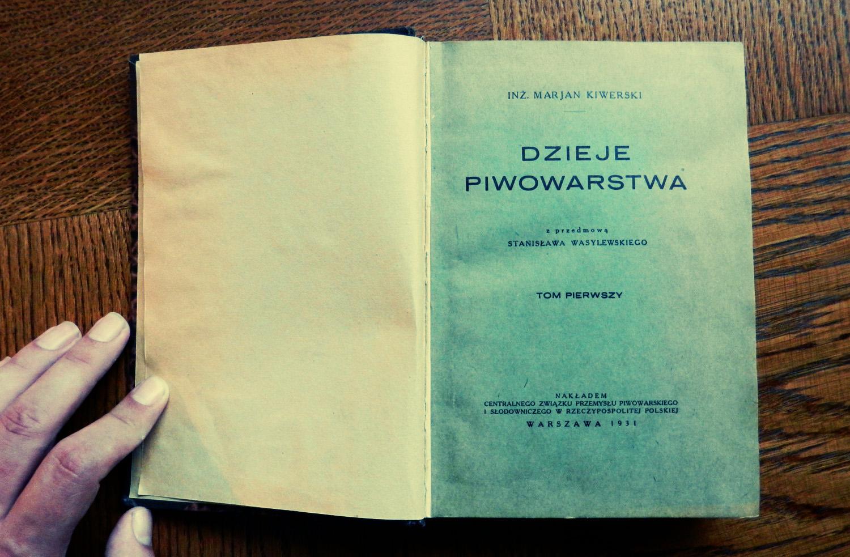 Dzieje Piwowarstwa Marian Kiwerski1