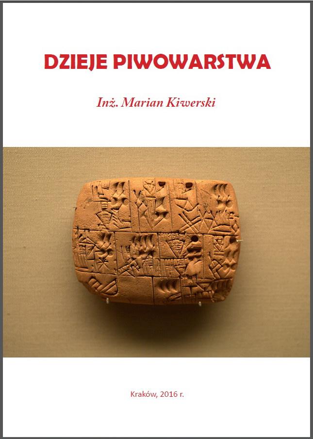 Okładka książka Dzieje Piwowarstwa Marian Kiwerski